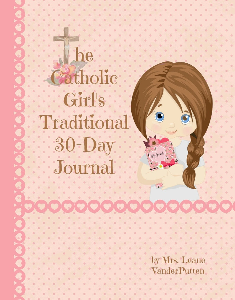 The Catholic Girl's Traditional 30-Day Journal image 0