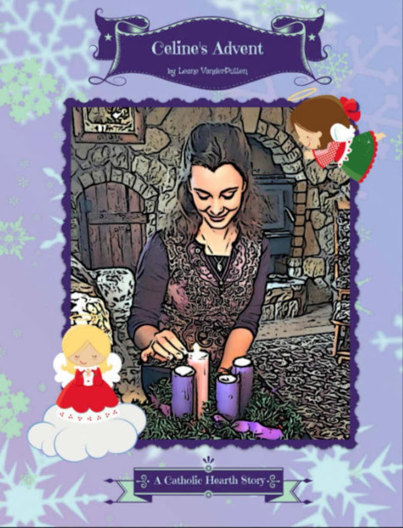 Celine's Advent  A Catholic Hearth Story image 0
