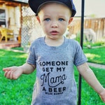 Someone get my Mama a Beer - beer, craft beer, brewery, baby shower, beer gift, dad to be, beer lover, pint sized, ipa, baby shower