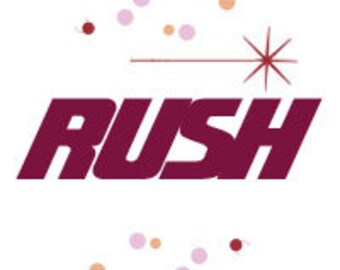 Rush Charge - add to cart for quicker turnaround