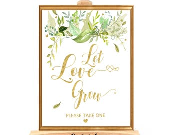 Let love grow Sign Greenery Let love grow printable 16x20 11x14 10x8 8.5x11 Green and Gold Wedding favor Signs Greenery Bridal Shower Signs