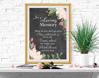 In loving memory printable Wedding memorial sign Memorial table Memorial quotes Those we love don't go .. Reception sign 5x7 + 8x10 DOWNLOAD