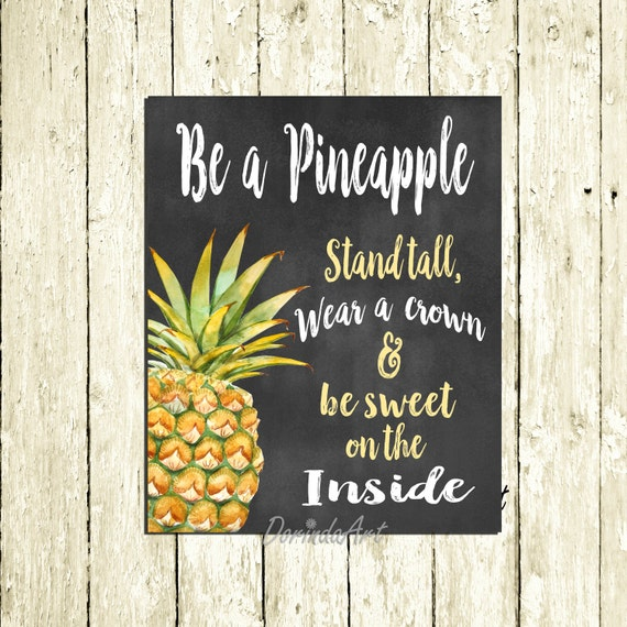 Be A Pineapple Stand Tall Printable Watercolor Pineapple Quote Chalkboard Kitchen Decor Tropical Wall Art Print 8x10 11x14 16x20 Download