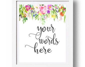 Floral Custom quote Print Mothers day gift idea Personalized Poem print Printable Personalized Teacher gift Nursery gift idea Girl wall art