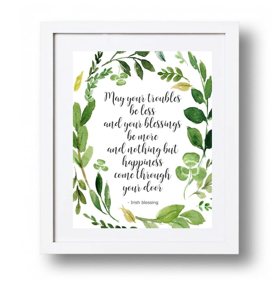 picture relating to Printable Irish Blessing called Irish blessing Printable decor Irish quotation Irish print Inexperienced wreath Irish wall artwork Prompt Obtain May well your difficulties be significantly less St Patrics working day