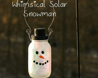 Snowman - Christmas Mason Jar - Christmas Decorations - Solar Mason Jar - Christmas Gift - Winter Decor - Garden Decor - Frosty The Snowman