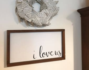 I love us rustic framed farmhouse sign