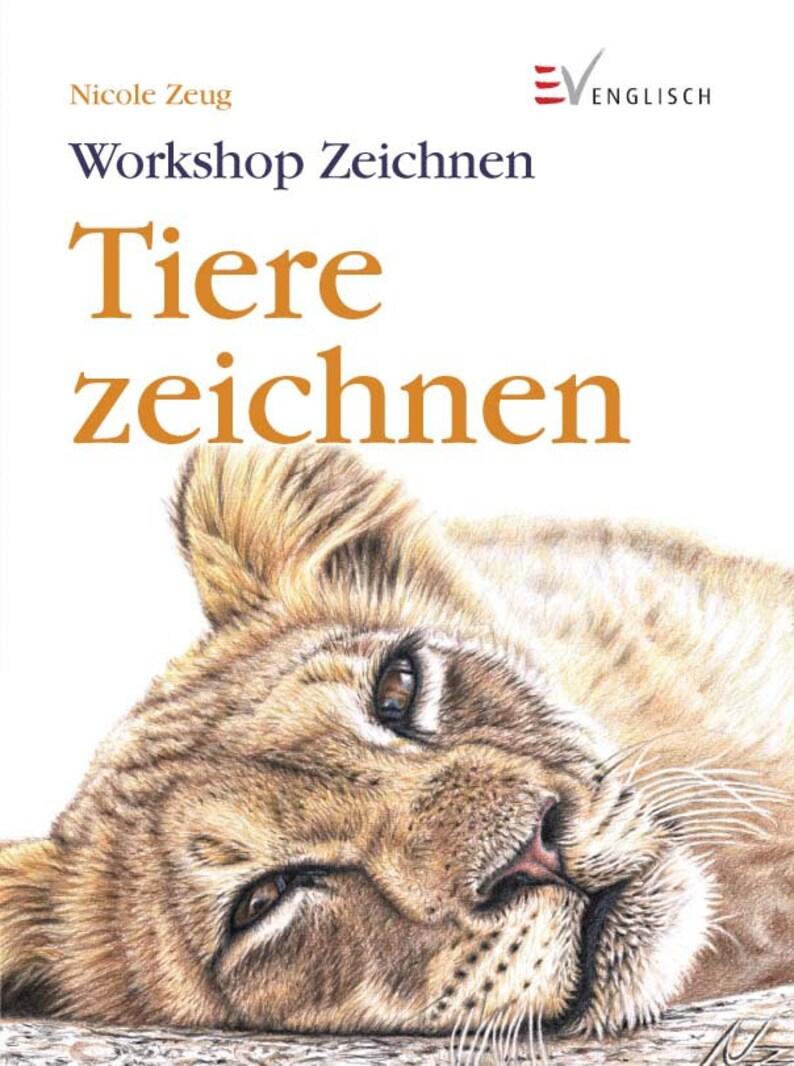 Tiere Zeichnen  Workshop-Buch von Nicole Zeug als PDF-Datei image 0