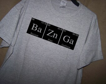 BAZINGA Science/Geek Shirt Big Bang Theory
