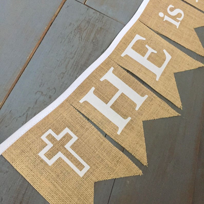 He Is Risen Easter Jesus Burlap Bunting Banner with White ...