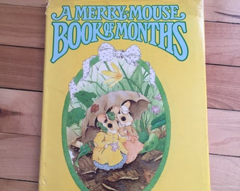 Vintage 1980s A Merry Mouse Book of Months Hardcover Children's Kids Book! Priscilla Hillman