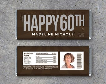 HAPPY 60TH Personalized Candy Bar Wrappers Printable Birthday Hersheys With PHOTO Name Text Party Favors Gift Or Tag