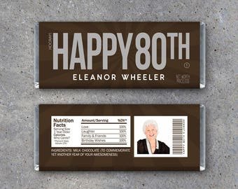 HAPPY 80TH Personalized Candy Bar Wrappers Printable Birthday Hersheys With PHOTO Name Text Party Favors Gift Or Tag