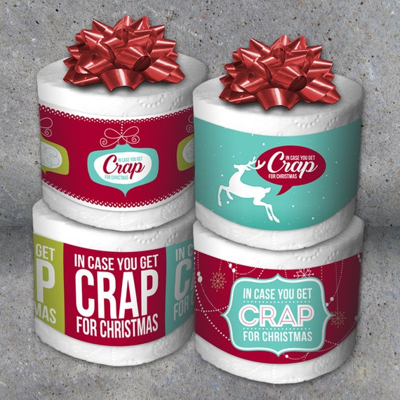 "Gag Gifts For Christmas Party: Toilet Paper Gag Gift-""In Case You Get Crap For Christmas"