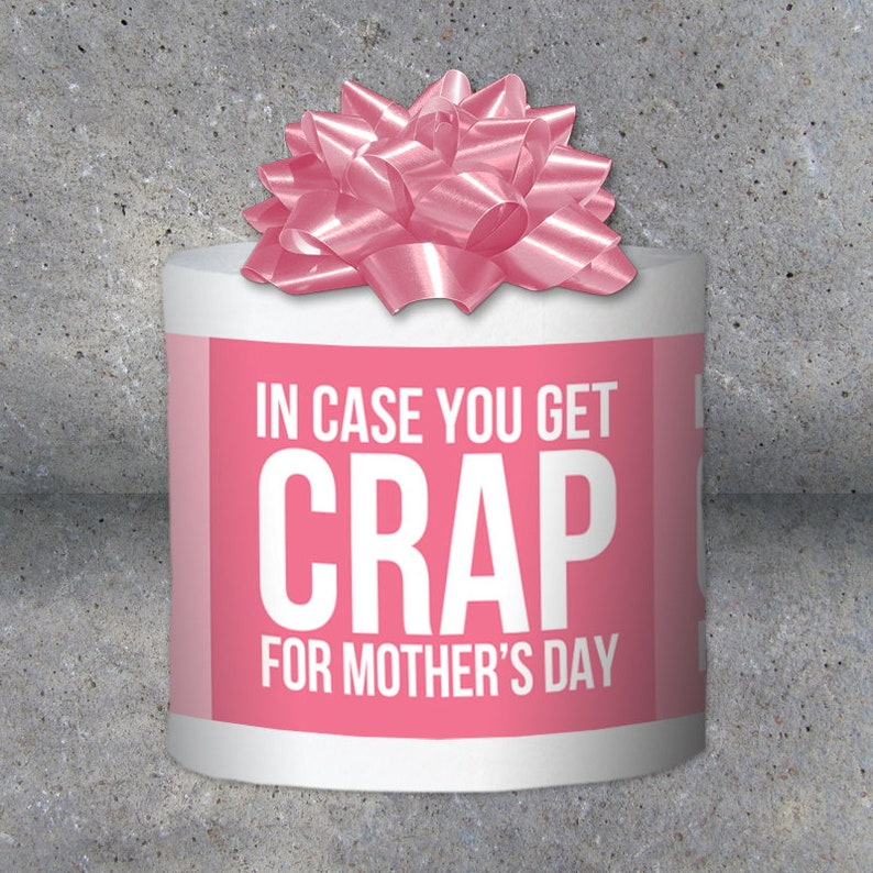 Funny Mother's Day Gift  Toilet Paper Gag Gift  In image 0