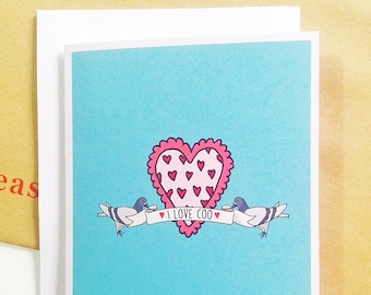 Valentine's I Love Coo Pigeon and Heart Illustration A6 Greetings Card