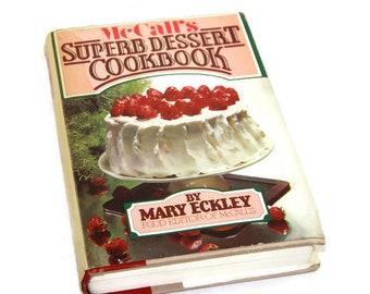 1978 Hardcover Cookbook - McCall's Superb Dessert Cookbook - Vintage Recipes