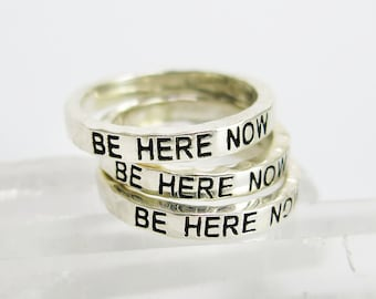 Be Here Now- Stacker Ring