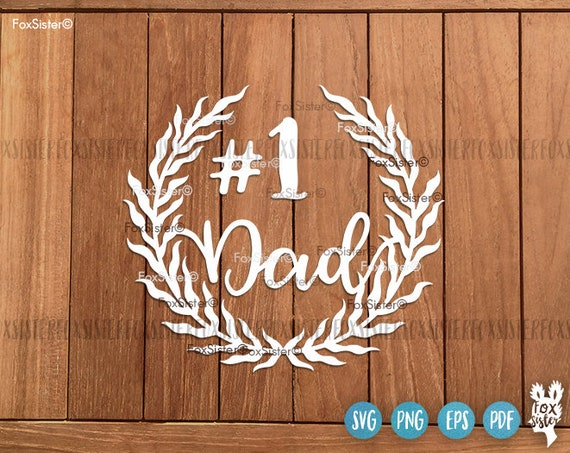 Number 1 Dad Svg Father S Day Svg Fathers Day Svg Etsy