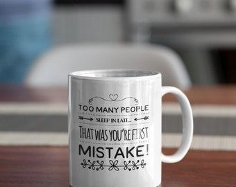 Too Many People Sleep in Late Ceramic White Coffee Mug 11oz Perfect for Coffee, Tea and Hot Chocolate