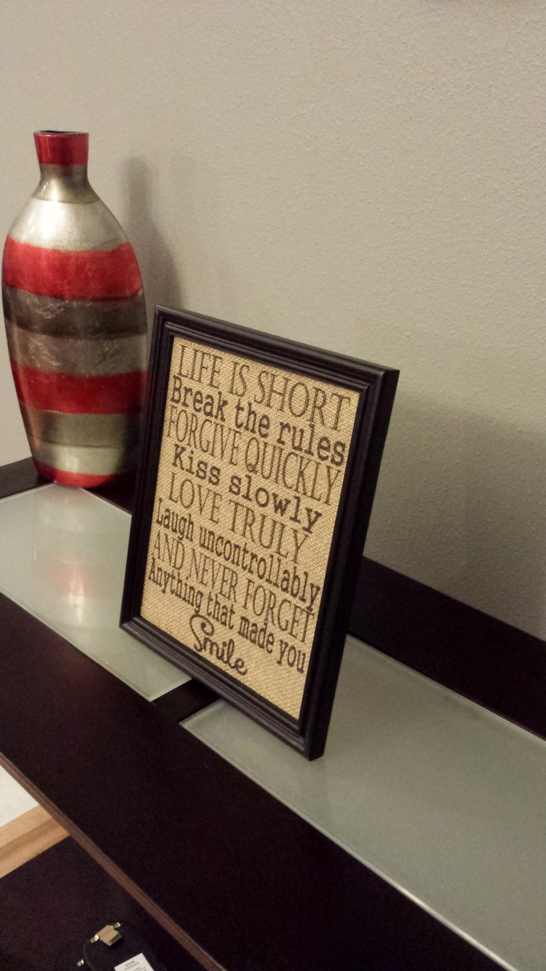 Framed Burlap Print Christmas Graduation Break the Rules Gift 8x10 Never Forget Anything that Made You Smile Life is Short