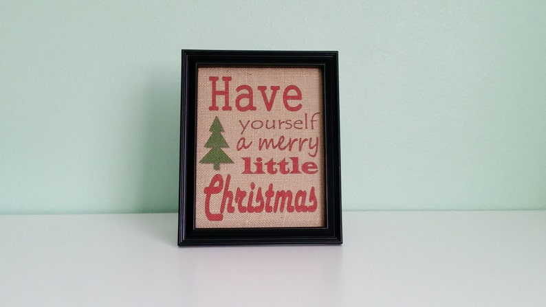 Framed Burlap Print Have Yourself A Merry Little Christmas 8x10