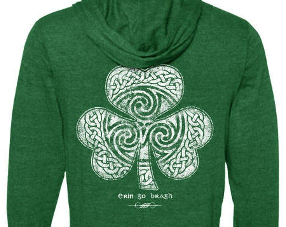 St. Patrick's Day - Zip Hoodie - Celtic Clover - Shamrock - Green Hoodie Sweatshirt with Zipper - Men's or Ladies Unisex Sizes - Irish