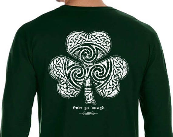 St. Partick's Day Shirt - Ready to Ship - Celtic Clover Shamrock - Long Sleeve Men's / Unisex Sizes Available - Forest Green Shirt - Irish