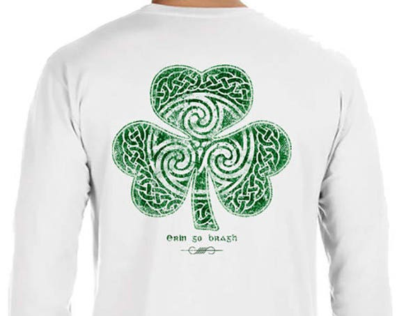 St. Partick's Day Shirt - Ready to Ship -  Celtic Clover Shamrock - Long Sleeve Men's / Unisex Sizes Available - White Shirt - Irish Shirt