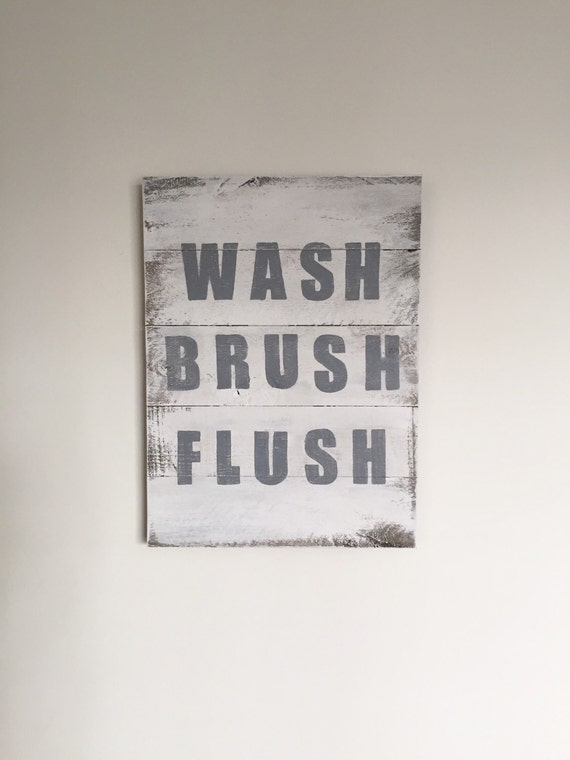 Wash Brush Flush Wood Sign - Bathroom Rules Sign