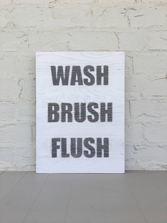 wash brush flush wood sign bathroom wall decor bathroom art rh clevergooseshop com Black and Grey Bathroom Design Ideas Black and Grey Bathroom Design Ideas