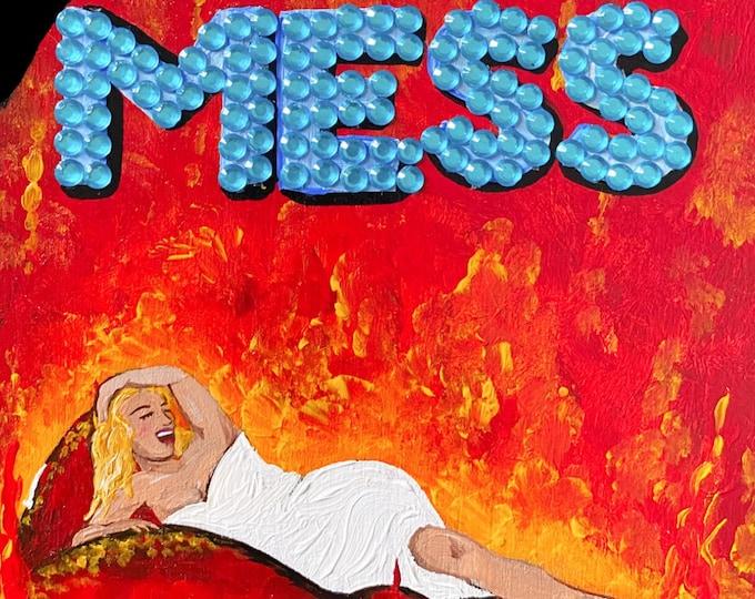 Hot Mess Painting by Willabird Designs Artist Amber Petersen
