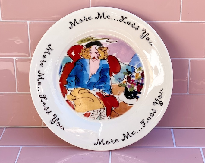More Me Less You 2002 House of Prill Decorative Plate found by Willabird Designs Vintage Finds, Artist Anne Ormsby