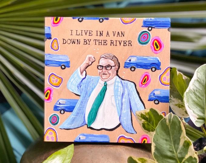 SNL Van Down by the River Painting by Willabird Designs Artist Amber Petersen. Chris Farley as Matt Foley on Saturday Night Live