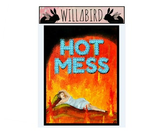 Hot Mess Magnet by Artist Amber Petersen