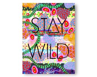 Stay Wild Painting by Artist Amber Petersen. willabird eclectic wall art & bohemian decor