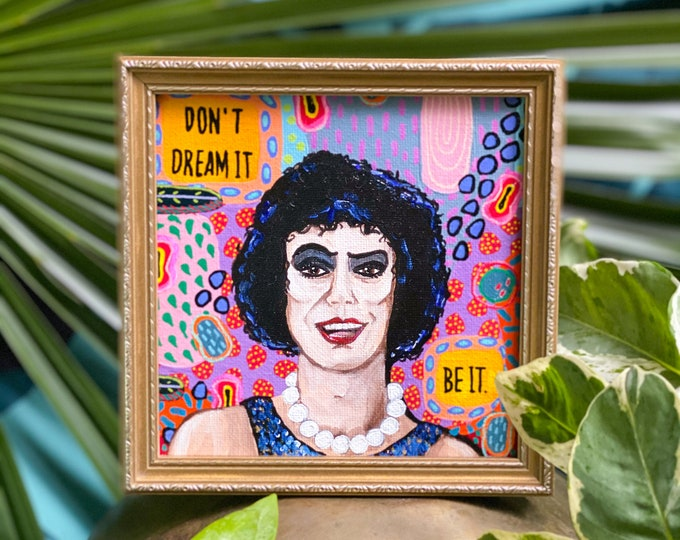 Rocky Horror Picture Show FrankNFurter Painting by Willabird Designs Artist Amber Petersen. Don't Dream It Be It