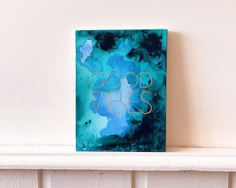 Good Vibes Painting by Artist Amber Petersen of Willabird Designs
