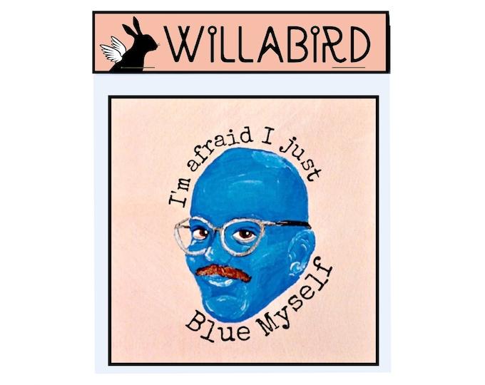 Arrested Development Tobias Funke Blue Myself Magnet by Willabird Designs Artist Amber Petersen