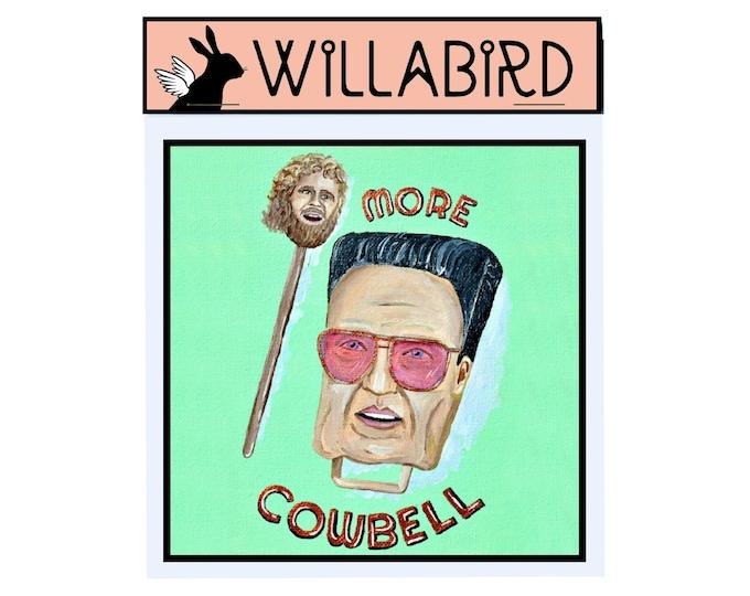 More Cowbell Magnet by Willabird Designs Artist Amber Petersen. SNL Will Ferrell & Christopher Walken, Don't Fear the Reaper