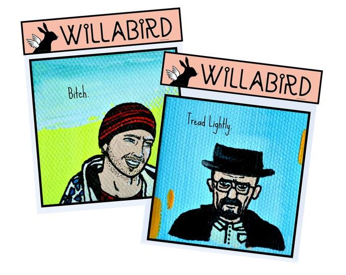 Breaking Bad Magnets by Willabird Designs Artist Amber Petersen. Bryan Cranston as Walter White, Aaron Paul as Jesse Pinkman