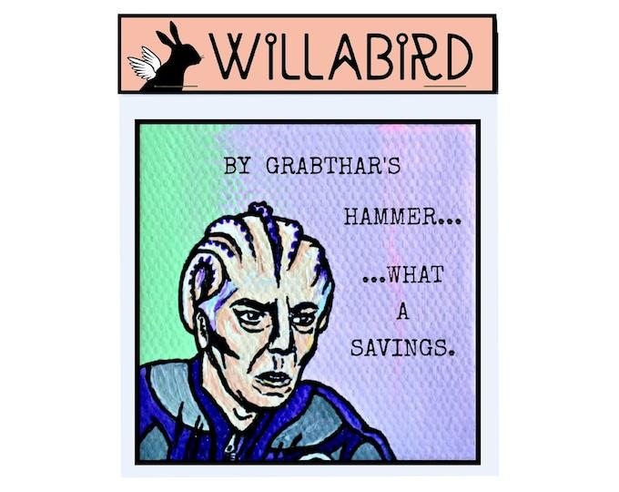 Galaxy Quest Magnet by Willabird Designs Artist Amber Petersen. Alan Rickman Tribute, by Grabthars Hammer... What a Savings
