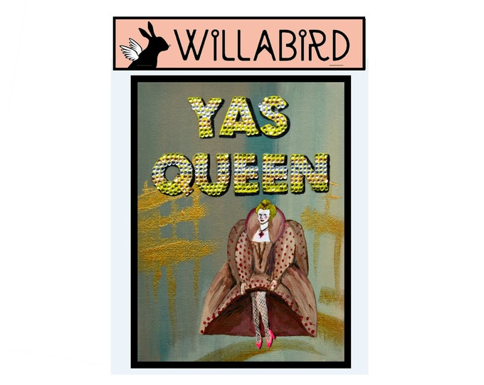 YAS QUEEN Regencycore Magnet by Willabird Designs Artist Amber Petersen