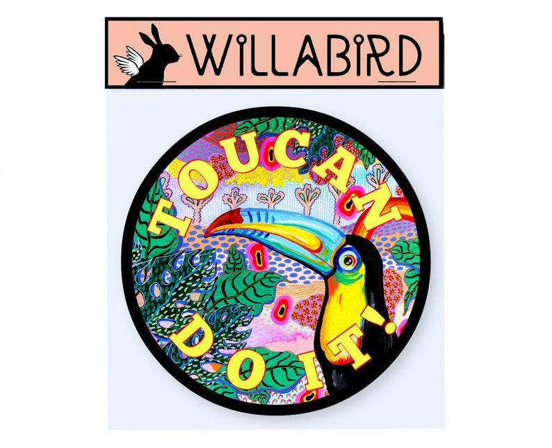 Toucan Do It Jungalow Magnet by Willabird Designs Artist Amber image 0