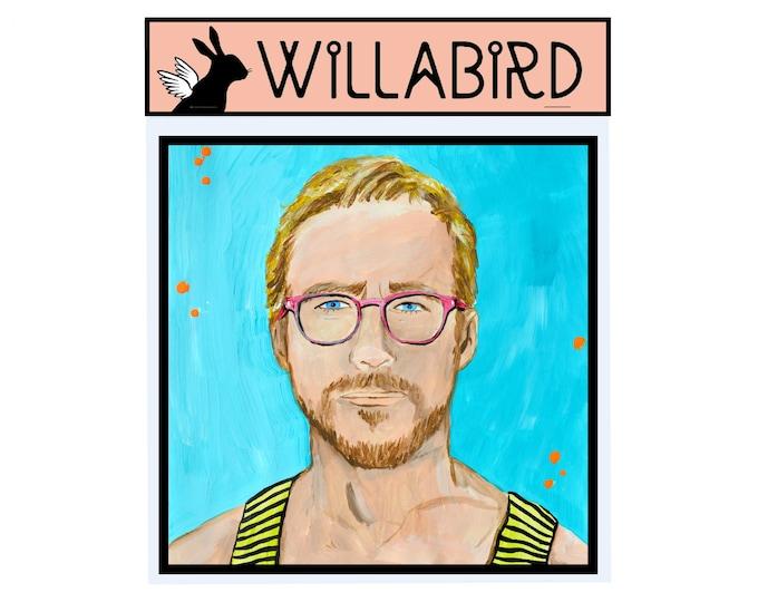 Ryan Gosling Hey Girl Magnet by Willabird Designs Artist Amber Petersen