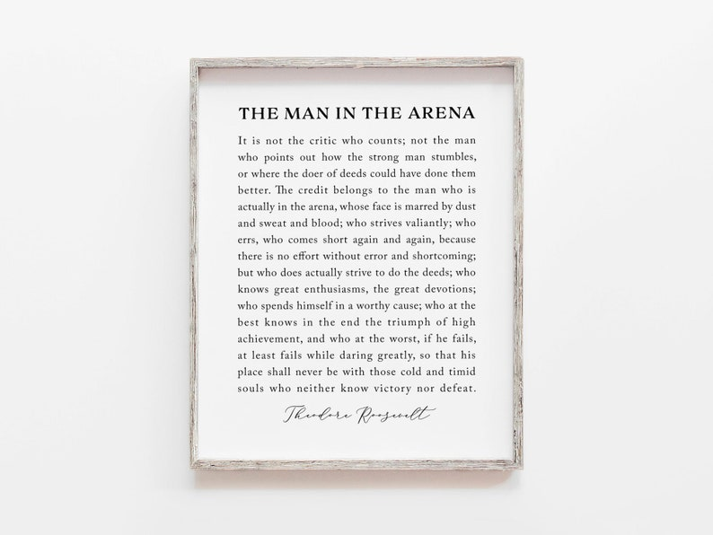 photo about The Man in the Arena Printable identify The Male Within The Arena Printable, Inspirational Estimate, Office environment Decor, Theodore Roosevelt Estimate Print, Revolutionary Artwork Print, Property Warming Reward