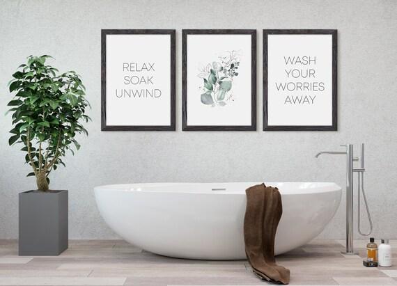 A5 A4 A3 Wash Your Worries Away Set of 4 Bathroom Relax Soak Unwind Prints Bathroom Wall Decor Botanical Wall Art Eucalyptus Print