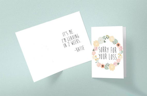 Printable Sorry For Your Loss 2 Weeks Notice Card Funny Card New Job Card Funny Quitting Card Goodbye Co Worker Office Humor Sympathy