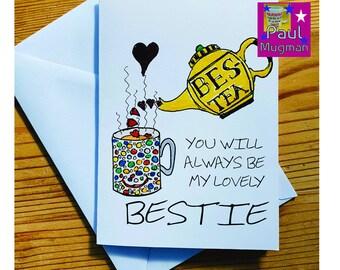 Bes-Tea, Bestie Greetings Card, Sentimental Card,
