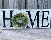 Home Sign, Home Decor, Rustic Sign, Distressed Sign, Everyday Sign, Wreath Attachment, Farmhouse Door Hanger, Rustic Decor, Home Decor